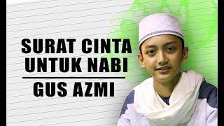 Download Lagu Surat Cinta Untuk Nabi - Starla Cover - Voc Gus Azmi Full Lyric. Gratis STAFABAND