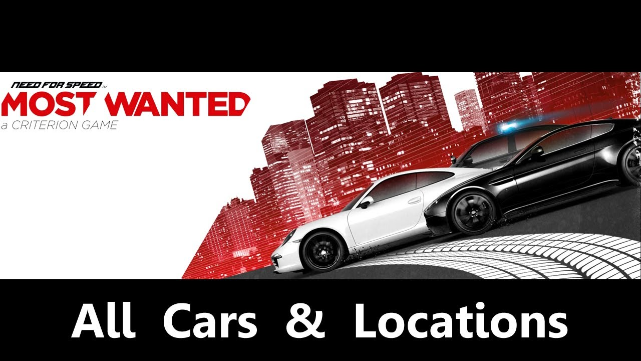 Need For Speed Most Wanted All Cars Amp Locations 1080p