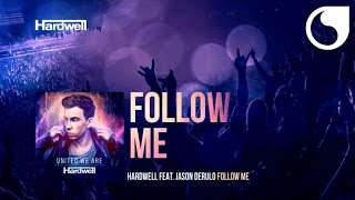 Hardwell ft. Jason Derulo - Follow Me
