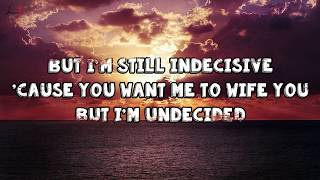 Chris Brown-Undecided (Lyrics)