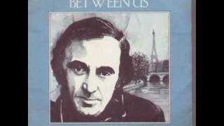 Watch Charles Aznavour She video
