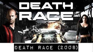 Death Race (2008)... is a Guilty Movie Pleasure!