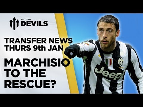 Marchisio To The Rescue? | Manchester United Transfer News | DEVILS