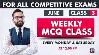 Weekly MCQ Classes | June Class 3 | RRB | Railway | Bank | SSC | Other Competitive Exams