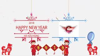 [INTRO] Chúc Mừng Năm Mới - Tết Mậu Tuất 2018