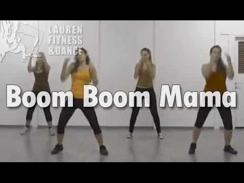 Boom Boom Mama - Zumba  fitness class with Lauren Music Videos