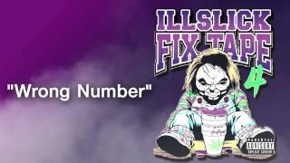 ILLSLICK - Wrong Number (FIXTAPE 4) + Lyrics