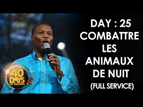 Pasteur Grégory Toussaint | 40 DAY FAST - 25ème Jour |  Combattre les Animaux de Nuit