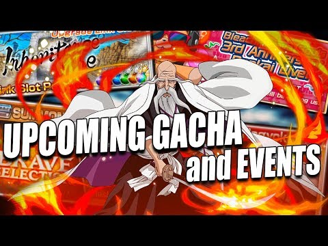 UPCOMING GACHA and EVENTS Bleach Brave Souls