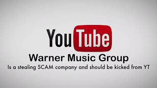 WMG Warner Music Thieving Group SCAM revealed / March 2019