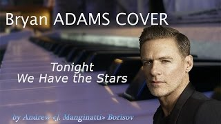 Watch Bryan Adams Tonight We Have The Stars video