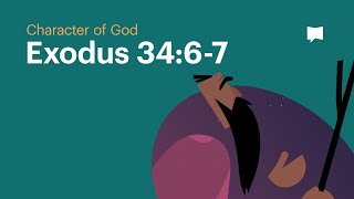 Character of God: Exodus 34:6-7