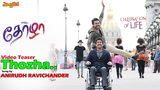 Thozha Song Teaser