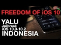 IT'S HERE! Jailbreak iOS 10.0-10.2 Yalu + TUTORIAL - Bahasa Indonesia | idevice.id MP3
