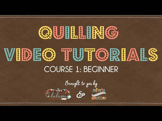 Quilling for Beginners  By Lulupu amp Infinite Emotions