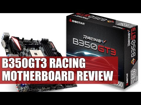BioStar B350GT3 Racing Motherboard Review | The Best Budget AM4 Motherboard?