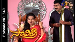 Savithri | 9th December 2017  | Full Episode No 840 | ETV Telugu