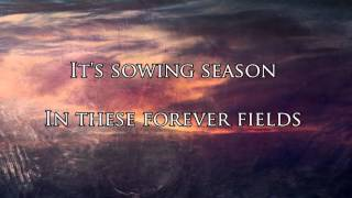 Watch 10 Years Forever Fields sowing Season video