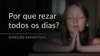 """Por que devemos rezar todos os dias? """"Direção Espiritual"""" com Padre Paulo Ricardo!"""