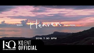 이든(EDEN) - 'Heaven' (Feat. 헤이즈) Official MV Teaser