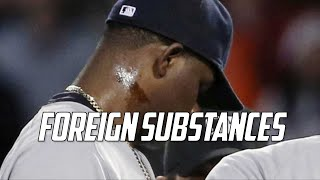 MLB | Foreign Substances