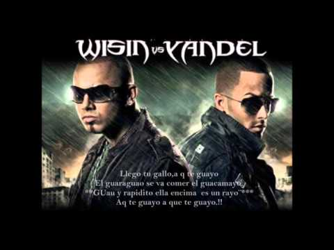 Wisin And Yandel - Mayor Que Yo (Parte 2)