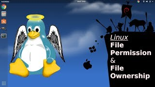 Depth Introduction on: File Permissions and File Ownership on Linux