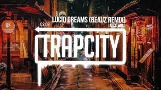 Juice Wrld Lucid Dreams Beauz Remix