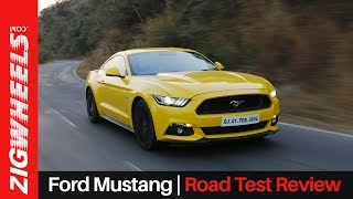 Ford Mustang | Road Test Review | ZigWheels.com