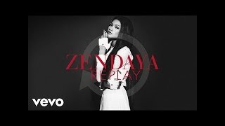 Zendaya Video - Zendaya - Replay (Audio)