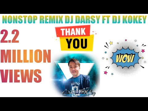 2013 Nonstop Remix Dj Darsy Ft Dj Kokey video