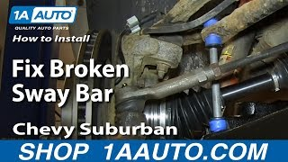 How To Install Replace Fix Broken Sway Bar Link 2000-06 Chevy Suburban Tahoe GMC Yukon