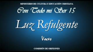 Luz Refulgente VOCES