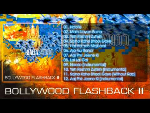 Bally Sagoo - Aaj Phir Jeene Ki [Bollywood Flashback II]