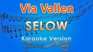 Via Vallen - Selow (Karaoke Lirik Tanpa Vokal) by GMusic