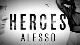 Alesso - Heroes ( we could be ) original mix