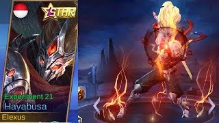 Hayabusa Annual Starlight Skin Experiment 21 Gameplay (Better Than Epic/Legend?) - Mobile Legends