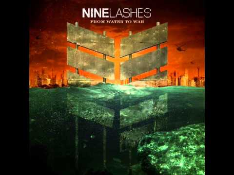 Nine Lashes - Never Back Down
