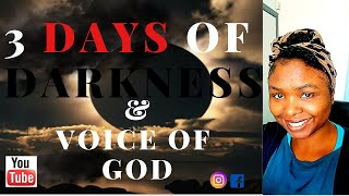 3 DAYS OF DARKNESS AND THE VOICE OF GOD. **SUPER URGENT**