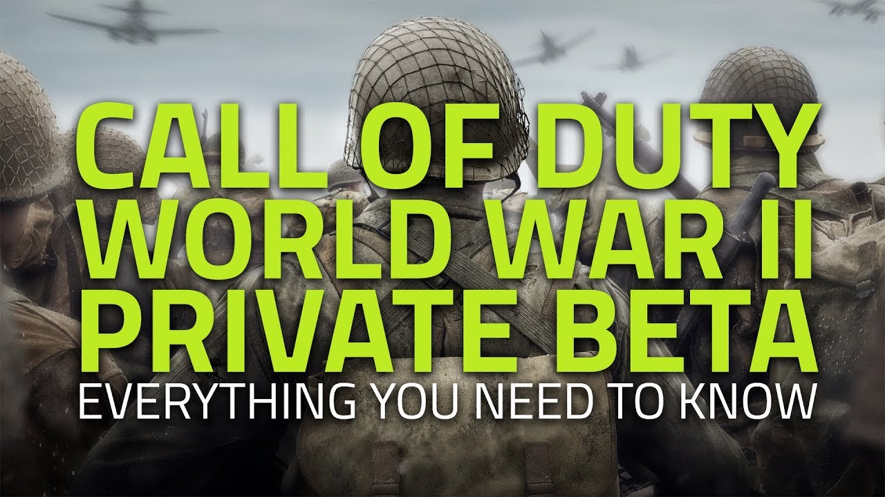 Call of Duty: World War 2 Private Beta | Everything You Need to Know