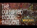 World Of Warcraft   The Corrupted Blood Incident
