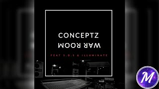 Conceptz - War Room Ft. S.O.S. & Illuminate