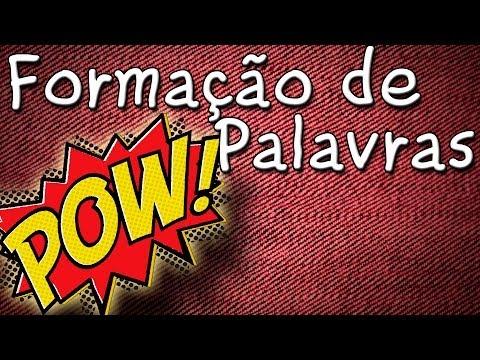 Formação de Palavras - Aula gratuita de língua portuguesa para conc...