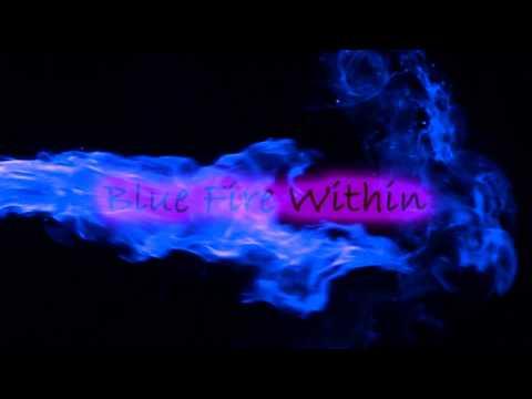 Channel Trailer - BlueFireWithin