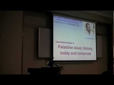 MSAJ AM 2012: Palastine issue; history, today and tomorrow - Dr. Salah Sultan