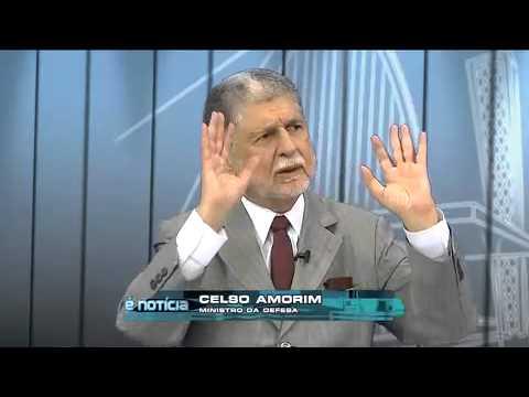 É Notícia: Celso Amorim, ministro da Defesa (3)