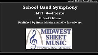 School Band Symphony Mvt. 4 - Presto