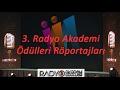 3. Radyo Akademi Ödülleri Röportajları