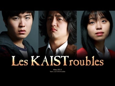 Les KAISTroubles : Story of a Typical Engineering Student / 레 카이스트러블 : 흔한 공대생의 이야기