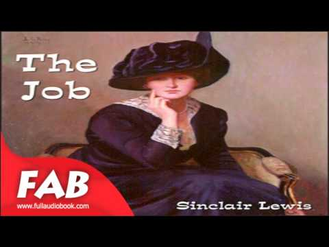 The Job Full Audiobook by Sinclair LEWIS by Culture & Heritage, General Fiction